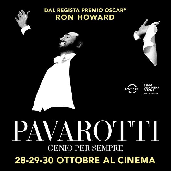 Film Pavarotti 2019 - Ron Howard - Cinema Ottobre 2019